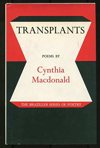 9780807608098: Transplants: Poems (The Braziller series of poetry)