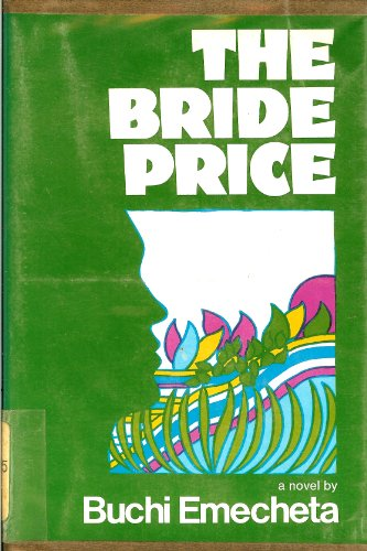 9780807608180: The Bride Price: A Novel