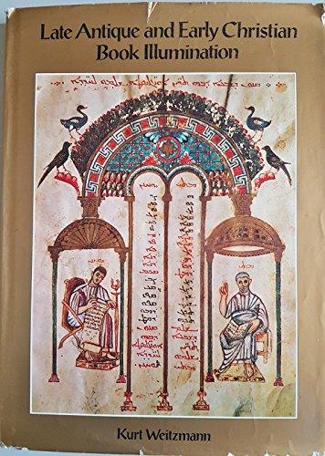 Late Antique and Early Christian Book Illumination: Weitzmann, Kurt