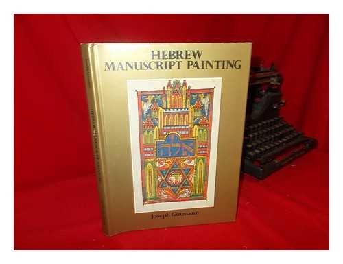 Hebrew Manuscript Painting: Gutmann, Joseph