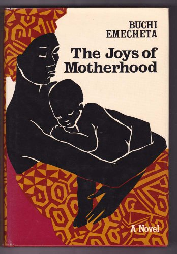 9780807609149: Joys of Motherhood: A Novel