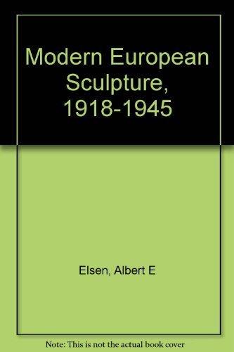 9780807609200: Modern European Sculpture, 1918-1945