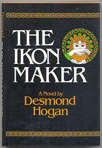 9780807609293: The ikon maker: A novel