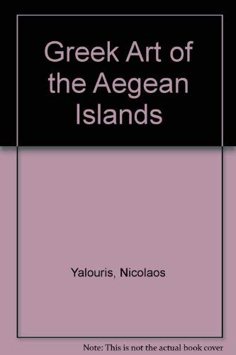 Greek art of the Aegean Islands.: CATALOGUE D'EXPOSITION