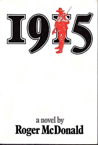 1915 roger mcdonald essay I'm rather fond of roger mcdonald  1915, a novel, by roger mcdonald #bookreview essays history journalism.