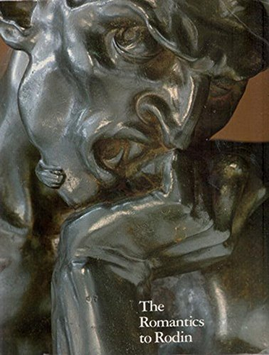 9780807609538: The Romantics to Rodin: French Nineteenth-Century Sculpture from North American Collections