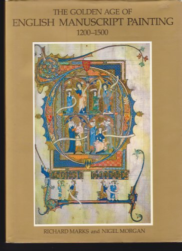 9780807609712: Golden Age of English Manuscript Painting: 1200-1500