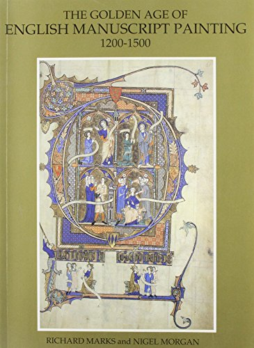 9780807609729: The Golden Age of English Manuscript Painting, 1200-1500