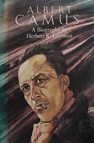 9780807609989: Albert Camus: A Biography