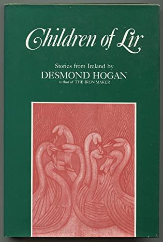 Children of Lir: Stories from Ireland: Desmond Hogan