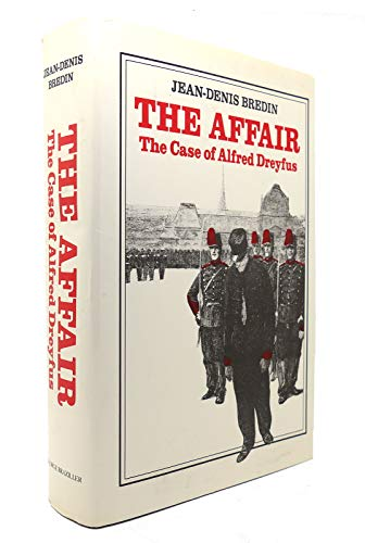 9780807611098: The Affair The Case of Alfred Dreyfus