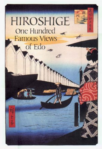 Hiroshige : One Hundred Famous Views of Edo