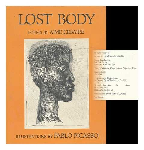 Lost Body ( Corps Perdu): Cesaire, Aime; Introduction & translation by Clayton Eshleman and Annette...
