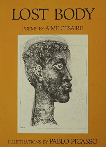 Lost Body: Cesaire, Aime; Picasso,