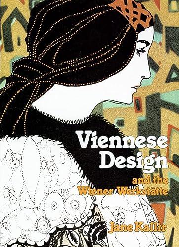 9780807611531: Viennese Design and the Wiener Werkstatte