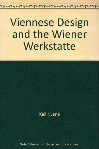9780807611548: Viennese Design and the Wiener Werkstatte