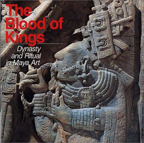 9780807611593: The Blood of Kings: Dynasty and Ritual in Maya Art