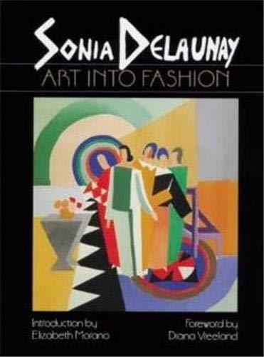 9780807611661: Sonia Delaunay: Art into Fashion