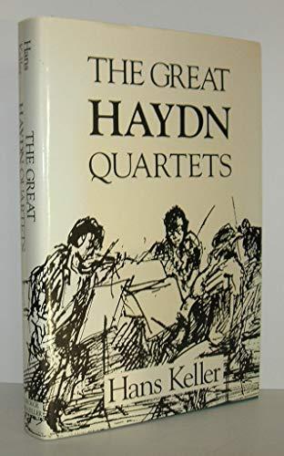 9780807611678: The Great Haydn Quartets: Their Interpretation