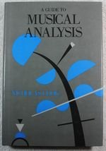 9780807611722: A Guide to Musical Analysis