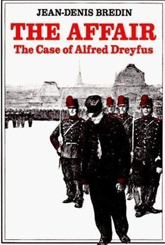 9780807611753: The Affair: The Case of Alfred Dreyfus (English and French Edition)