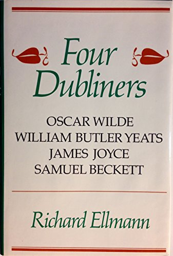 9780807611852: Four Dubliners: Wilde, Yeats, Joyce, and Beckett