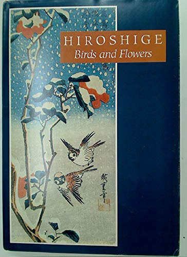 HIROSHIGE, BIRDS AND FLOWERS