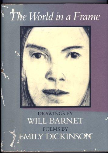 The World in a Frame: Dickinson, Emily, Barnet,