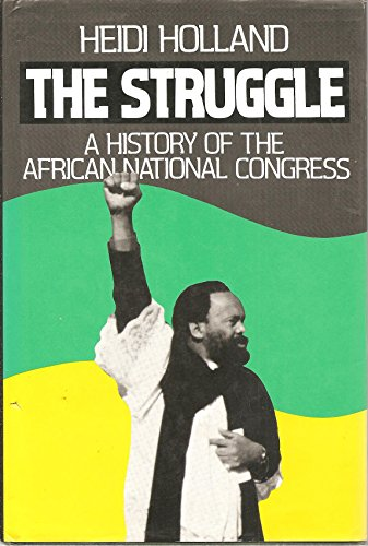 9780807612385: The Struggle: A History of the African National Congress
