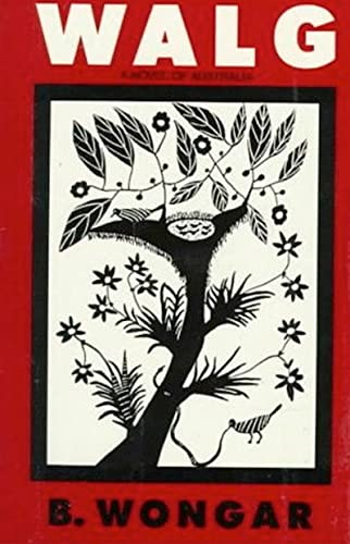 9780807612415: Walg: A Novel of Australia