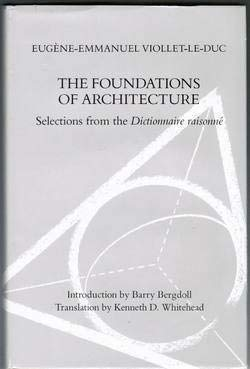 9780807612484: The Foundations of Architecture: Selections from the Dictionnaire Raisonne