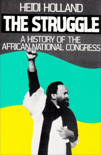 9780807612552: The Struggle, a History of the African National Congress