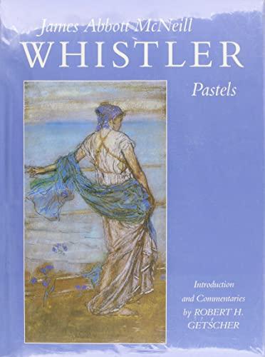 James Abbott McNeill Whistler Pastels: McNeill, James Abbott; Getscher, Robert (introduction & ...
