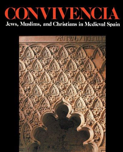 Convivencia: Jews, Muslims, and Christians in Medieval Spain: Dodds, Jerrilynn Denise, Mann, Vivian...