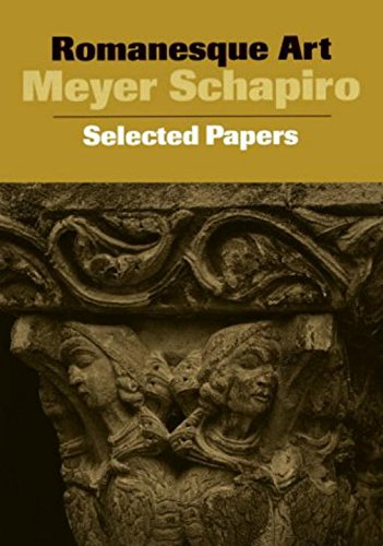 9780807612941: Romanesque Art: Selected Papers (Meyer Schapiro Selected Papers)