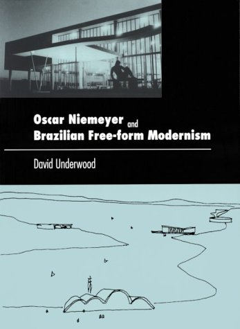 9780807613368: Oscar Niemeyer and Brazilian Free-form Modernism