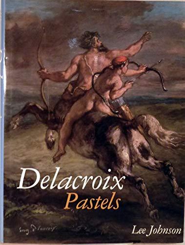9780807613504: Delacroix Pastels