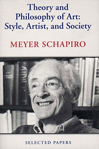 9780807613573: Theory and Philosophy of Art: Style, Artist, and Society: 4 (Selected Papers)