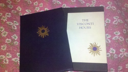 The Visconti Hours: Meiss, Millard; Kirsch, Edith