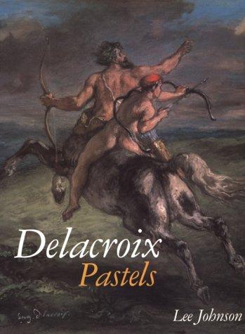 9780807613955: Dolacroix Pastels
