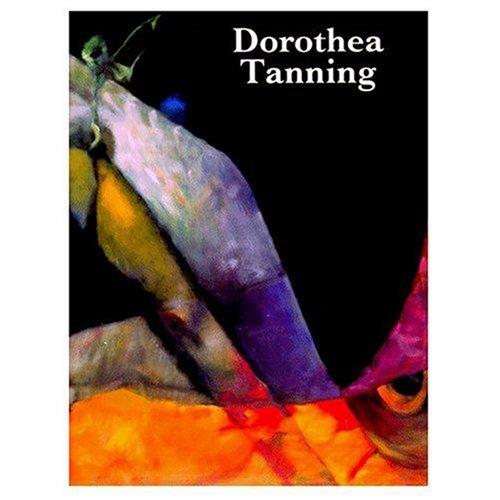 Dorothea Tanning: Jean Christophe Bailly & Robert C. Morgan