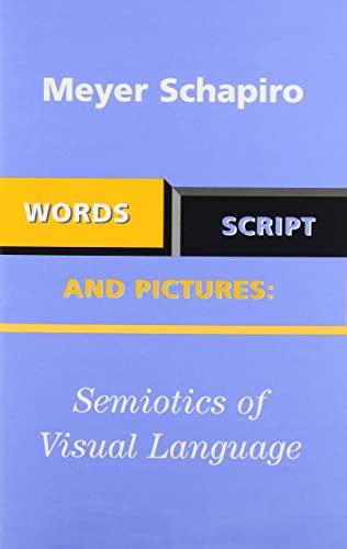 9780807614167: Words, Script, and Pictures: Semiotics of Visual Language