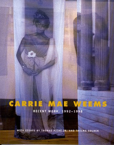 9780807614440: Carrie Mae Weems: Recent Work, 1992-1998