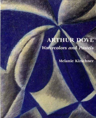 9780807614471: Arthur Dove: Watercolors and Pastels