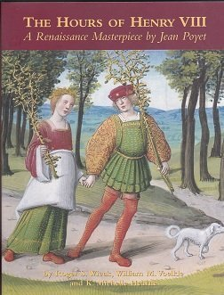 9780807614853: The Hours of Henry VIII: A Renaissance Masterpiece by Jean Poyet