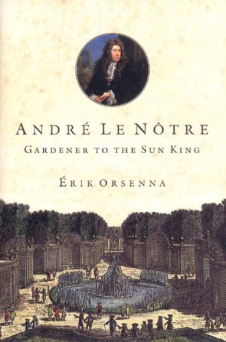 9780807614877: Andre Le Notre: Gardener to the Sun King