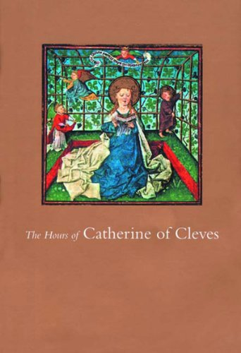 9780807614921: The Hours of Catherine of Cleves