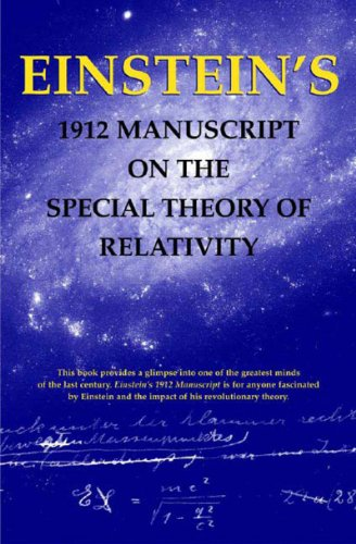 9780807615324: Einstein's 1912 Manuscript on the Special Theory of Relativity: A Facsimile