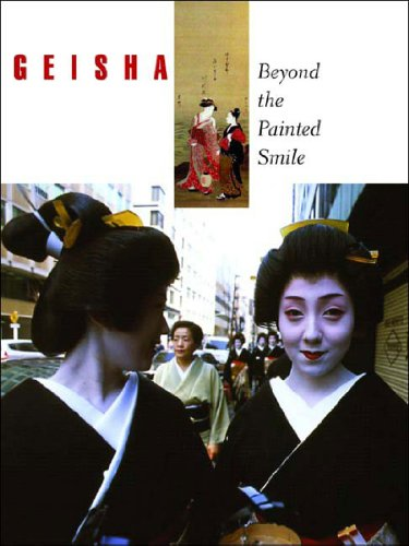9780807615454: Geisha: Beyond the Painted Smile