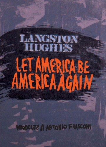 Let America Be America Again: Hughes, Langston
